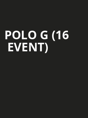 Polo G (16+ Event) at Toads Place