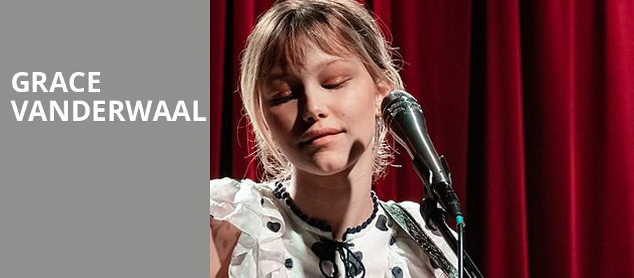 Grace Vanderwaal - College Street Music Hall, New Haven, CT