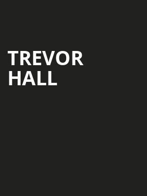 Trevor Hall, College Street Music Hall, New Haven